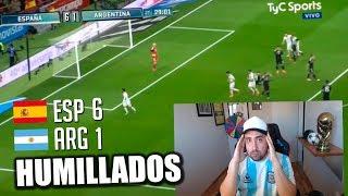 ESPAÑA 6 vs 1 ARGENTINA | AMISTOSO INTERNACIONAL 2018 - REACCION DE UN ARGENTINO