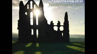 Illumination - Peaceful Gregorian Chants - Dan Gibson