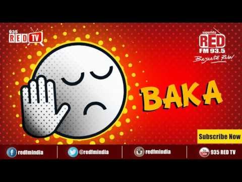 Baka - Gorey Mukhdey! Kala Chashma!