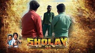 Sholay spoof by __3 Dramebaaz (3D)