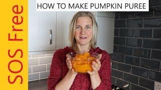 How To Make Pumpkin Puree | Salt-Free | Oil-Free | Sugar-Free | Vegan
