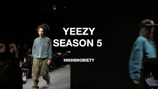 The view from the YEEZY Season 5 catwalk   Highsnobiety