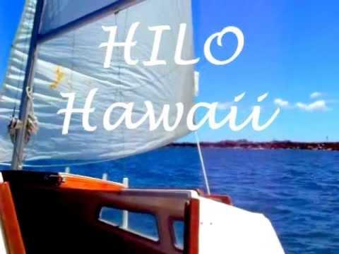 Hilo,Hawaii sailing my Catalina 22