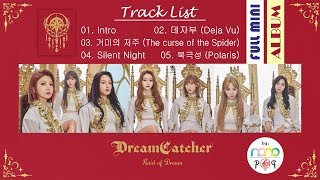 [full album] dreamcatcher (드림캐쳐) - raid of dream (special mini album) all rights administered by happy face entertainment • artist : al...