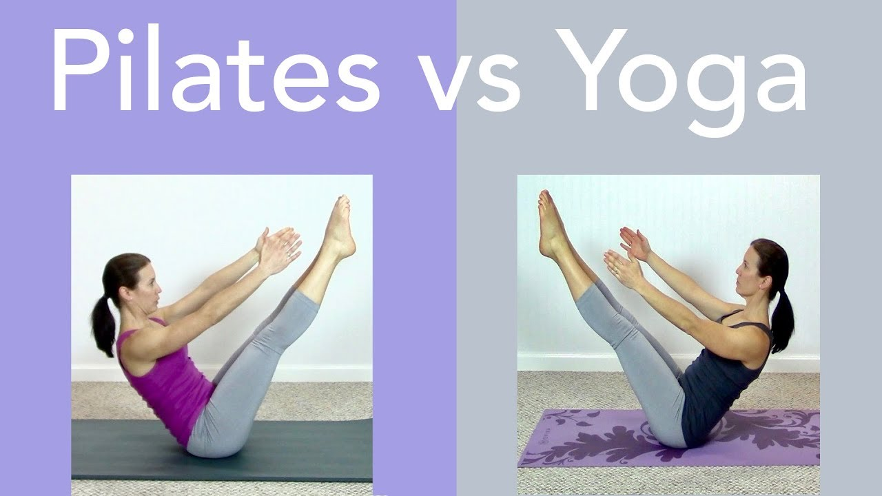 Pilates Vs Yoga What S The Difference Youtube
