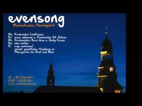 evensong – Musikalisches Abendgebet in der Liebfrauenkirche