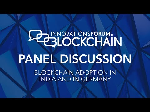 Panel Discussion - Blockchain Adoption in India and in Germany