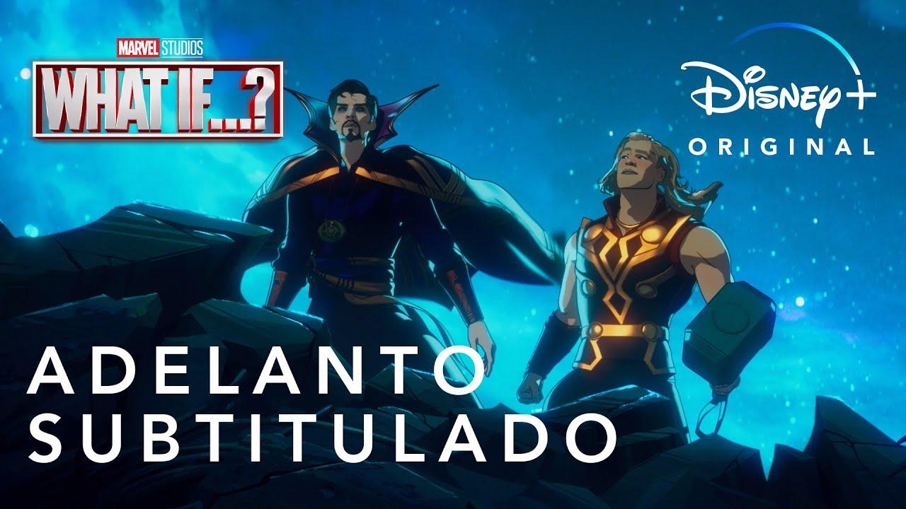 What If...? | Adelanto | Subtitulado | Marvel Studios