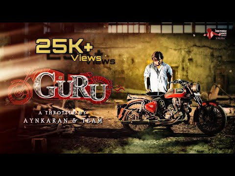 GURU | TAMIL SHORT FILM | A BIKER'S EMOTION | JESTERZ DANCE COMPANY | JDC