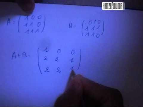 Matrices: addition et multiplication de deux matrices