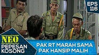 Pak RT Marah Sama Pak Hansip Malih – Neo Pepesan Kosong Eps 116