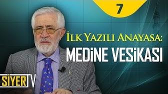 İlk Yazılı Anayasa: Medine Vesikası | Prof. Dr. Servet Armağan (7. Ders)