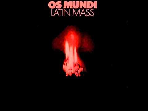 Os Mundi - Sanctus
