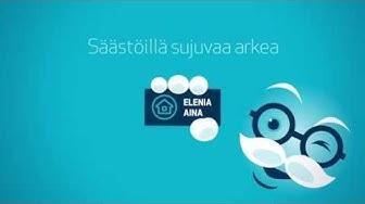 Elenia Aina - palveluksessasi!