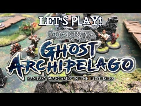 Let's Play! - Frostgrave: Ghost Archipelago
