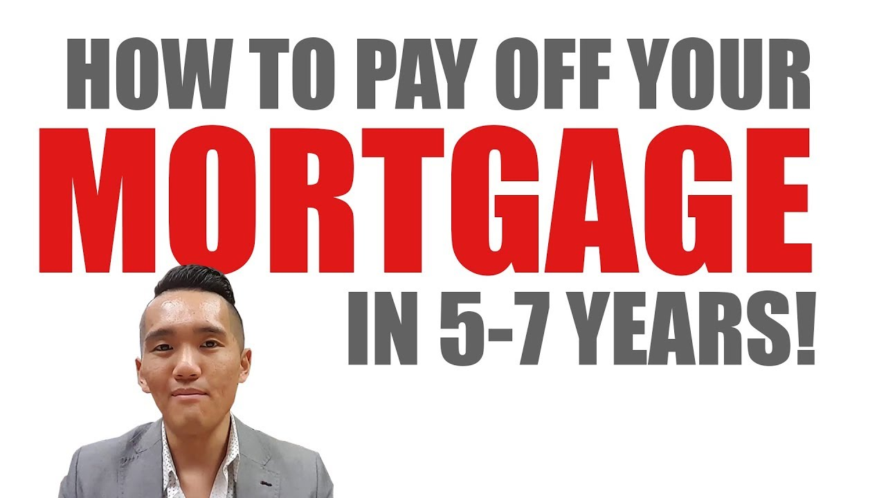 How to Pay Off your Mortgage in 5-7 Years - YouTube