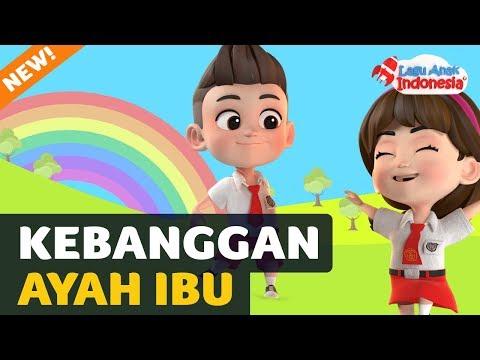 Lagu Anak - Kebanggaan Ayah Ibu - Lagu Anak Indonesia