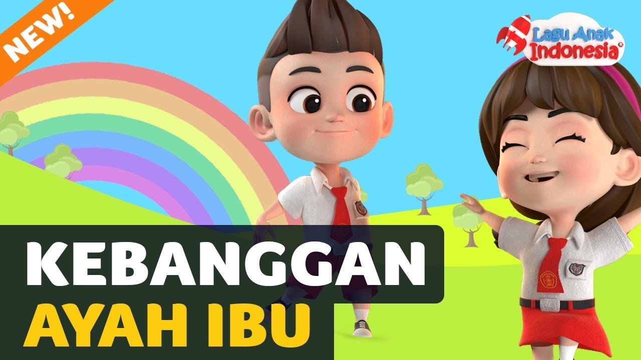 Lagu Anak Kebanggaan Ayah Ibu Lagu Anak Indonesia Nursery Rhymes أغنية للأطفال
