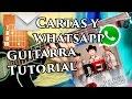 Cartas y WhatsApp - Acordes Tutorial - Los plebes del rancho