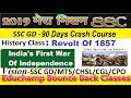 Revolt Of 1857 - India's First War Of Independence- History Class,SSC GD Crash Course - 90 DAYS-