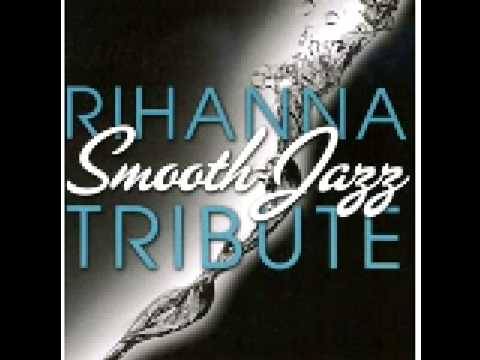 Rihanna-Live Your Life (Smooth Jazz Tribute)