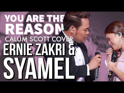Free Download Syamel & Ernie Zakri - You Are The Reason (calum Scott Cover) Mp3 dan Mp4
