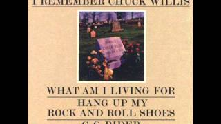 What Am I Living For- Chuck Willis