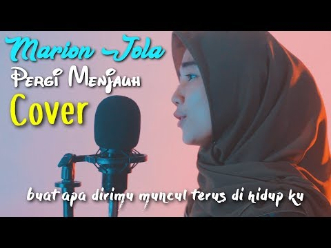 Marion Jola - Pergi Menjauh (Cover ) - by sweetsunset