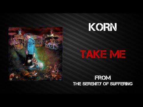 Korn - Take Me [Lyrics Video]
