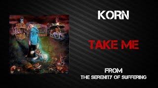 Korn Take Me Lyrics Video