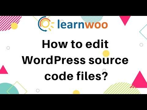 How To Edit WordPress Source Code Files?