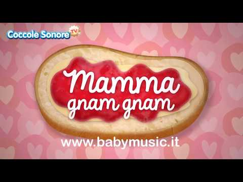 Mamma gnam gnam - Italian Songs for children by Coccole Sonore