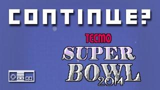 Repeat youtube video Tecmo Super Bowl 2014 (NES) - Continue?