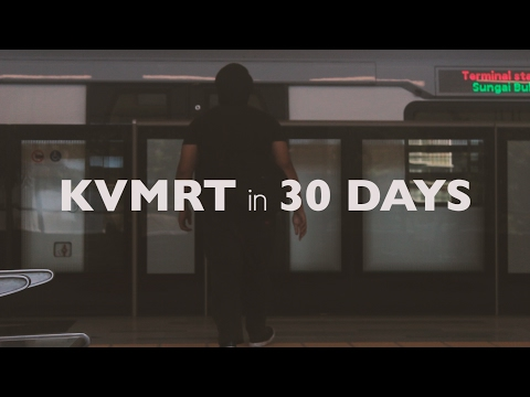 Klang Valley MRT in 30 Days