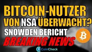 Snowden: BITCOIN Nutzer von NSA überwacht! G20 Update zu Kryptowährungen! Blockchain Nachteile! News