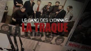 Le Gang des Lyonnais, la traque