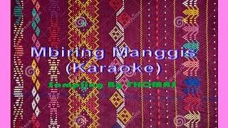 Lagu Karo Mbiring Manggis (KARAOKE)