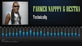 Farmer Nappy & Destra - Technically [Soca 2017] [HD]