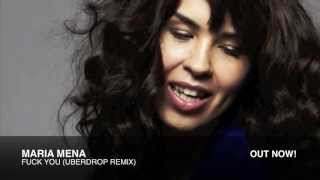 Maria Mena - Fuck You (Uberdrop Remix) HD
