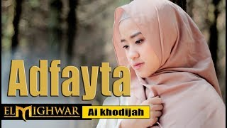 Ai Khodijah ADFAYTA - Gambus El Mighwar (Official Video)