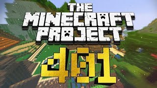 THE RETURN - The Minecraft Project #401
