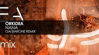 Orkidea - Nana (Gai Barone Remix)