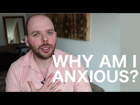'WHY AM I SO ANXIOUS?