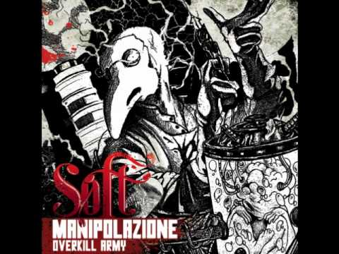 Soft the Brainstorm Overkill army - Ancora un appiglio feat Esse prod by Crooks