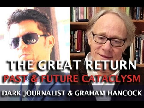 GRAHAM HANCOCK ANCIENT & FUTURE CATACLYSM - THE GREAT RETURN