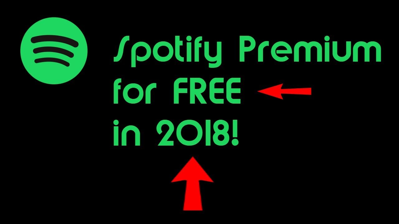 how to get spotify premium free 2018