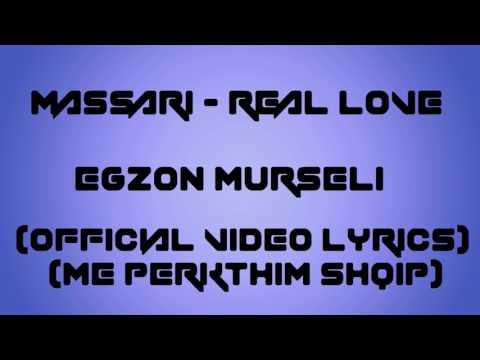Massari - Real Love (Official Video Lyrics) (me perkthim Shqip)