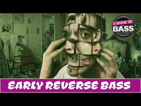 EARLY REVERSE BASS HARDSTYLE MIX - 2018