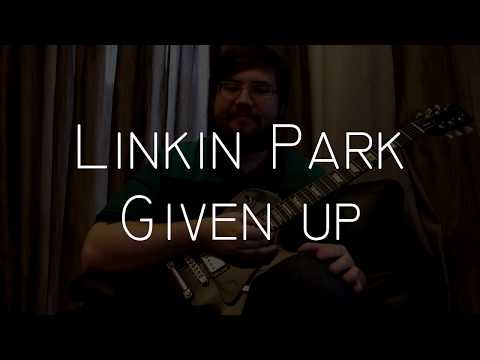 Linkin Park - Given Up (guitar Cover By Denis Vlasov)