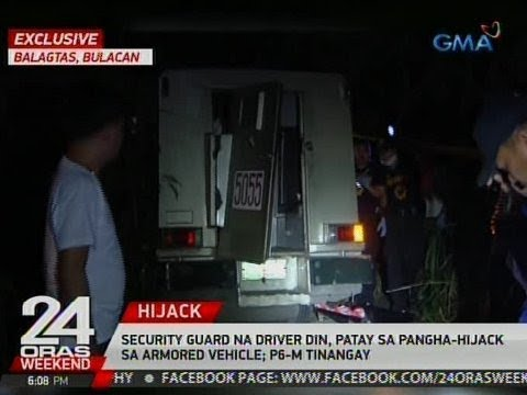 Exclusive: Security guard, patay sa pangha-hijack sa armored vehicle sa Bulacan